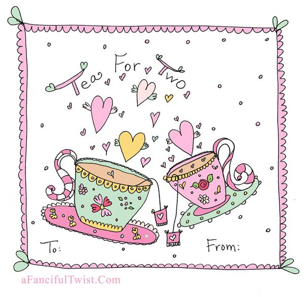 Tea For Two A Fanciful Twist Valentine